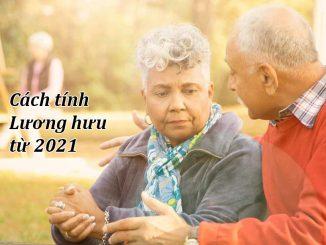 Cách tính tiền lương hưu của bảo hiểm xã hội cho năm 2021