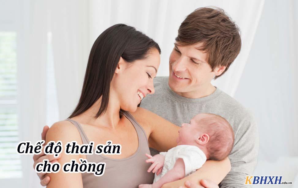 chế độ thai sản giúp người chồng có thêm thời gian chăm sóc vợ bầu