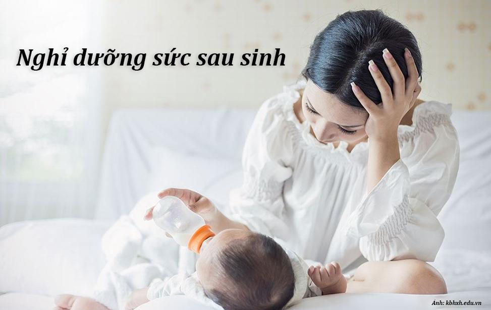 Người phụ nữ nên được nghỉ dưỡng sức sau sinh.
