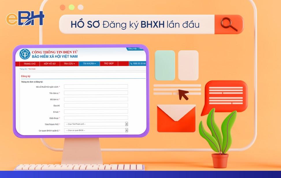 Chi tiết tài liệu cần thiết trong bộ hồ sơ đăng ký BHXH lần đầu